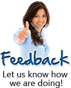 Feedback - let us know how we are doing.